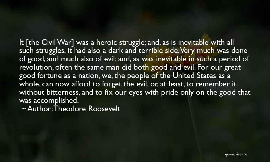 Man's Dark Side Quotes By Theodore Roosevelt