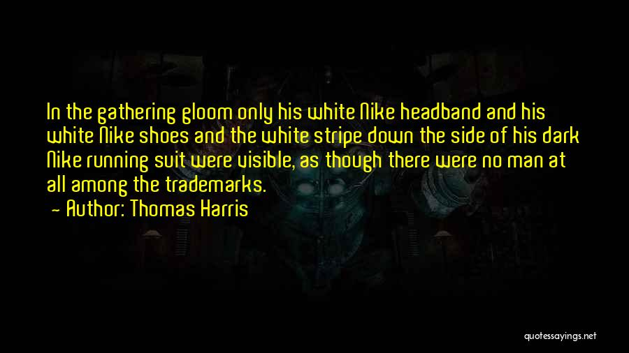 Man's Dark Side Quotes By Thomas Harris
