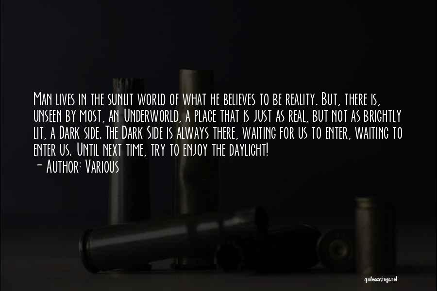 Man's Dark Side Quotes By Various