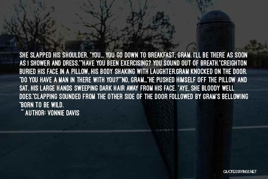 Man's Dark Side Quotes By Vonnie Davis