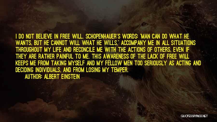 Man's Free Will Quotes By Albert Einstein