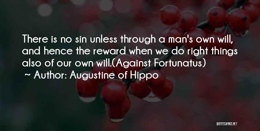 Man's Free Will Quotes By Augustine Of Hippo