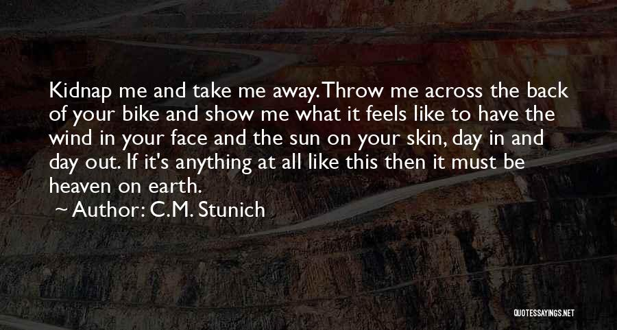 Man's Free Will Quotes By C.M. Stunich
