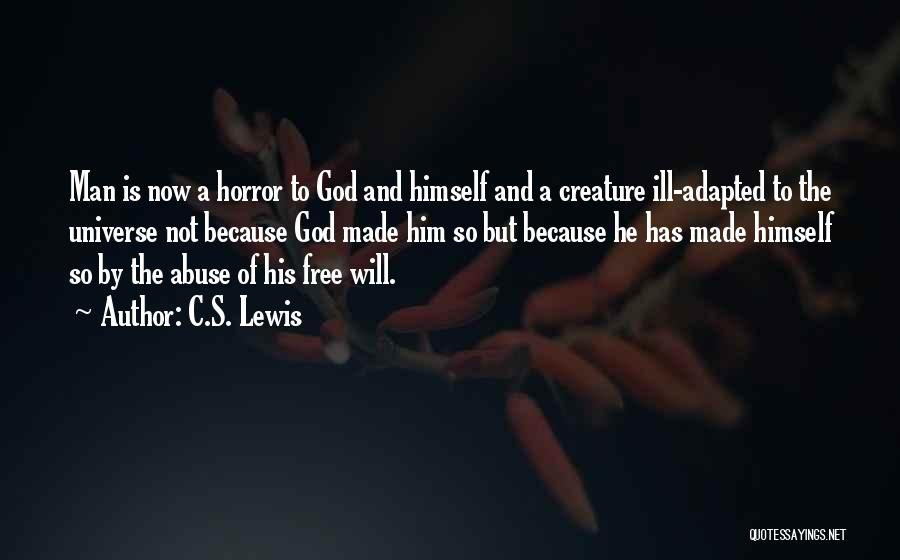 Man's Free Will Quotes By C.S. Lewis