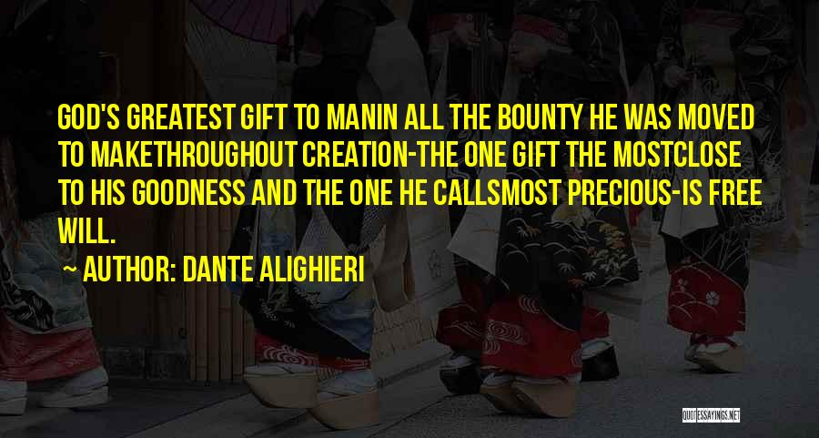 Man's Free Will Quotes By Dante Alighieri