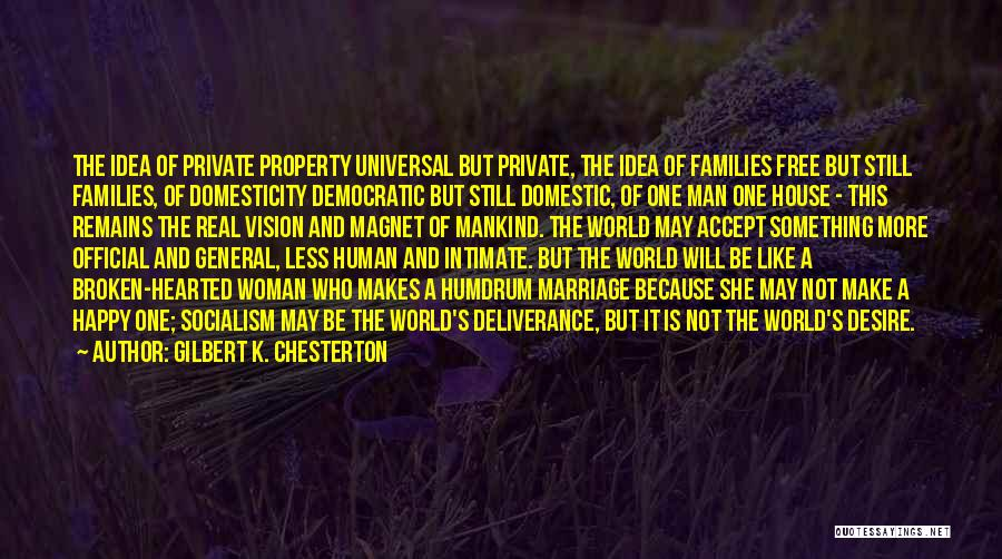 Man's Free Will Quotes By Gilbert K. Chesterton