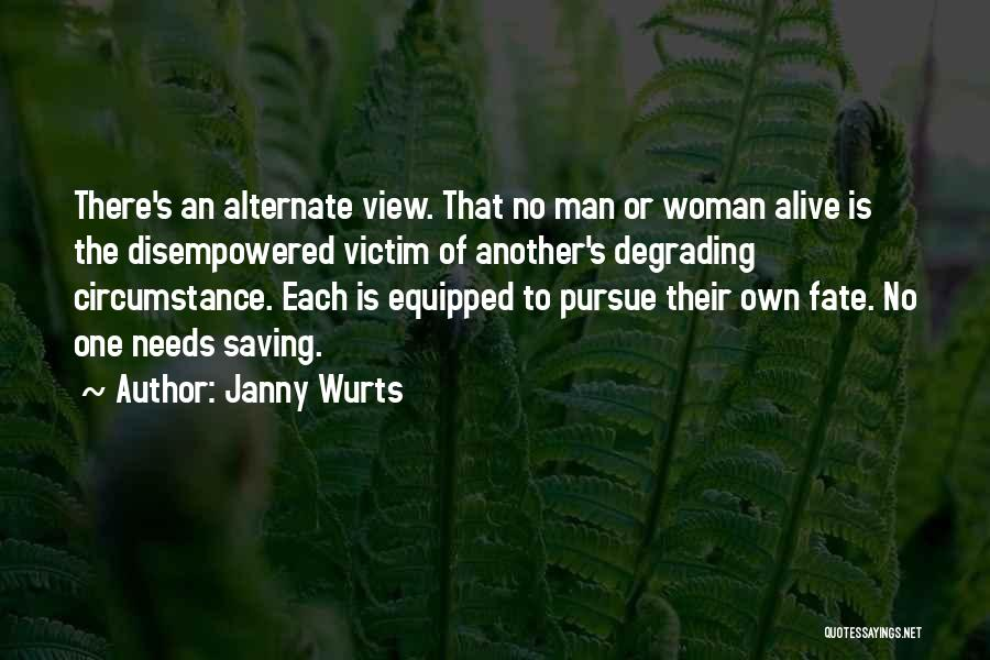 Man's Free Will Quotes By Janny Wurts