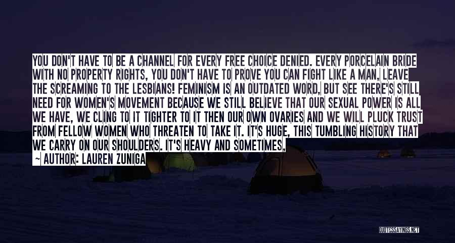 Man's Free Will Quotes By Lauren Zuniga