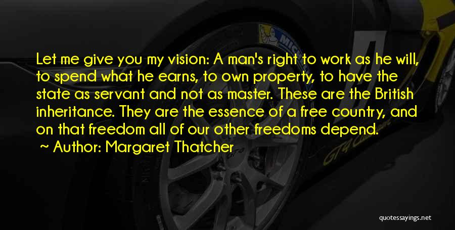 Man's Free Will Quotes By Margaret Thatcher