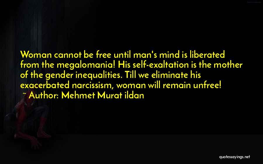 Man's Free Will Quotes By Mehmet Murat Ildan