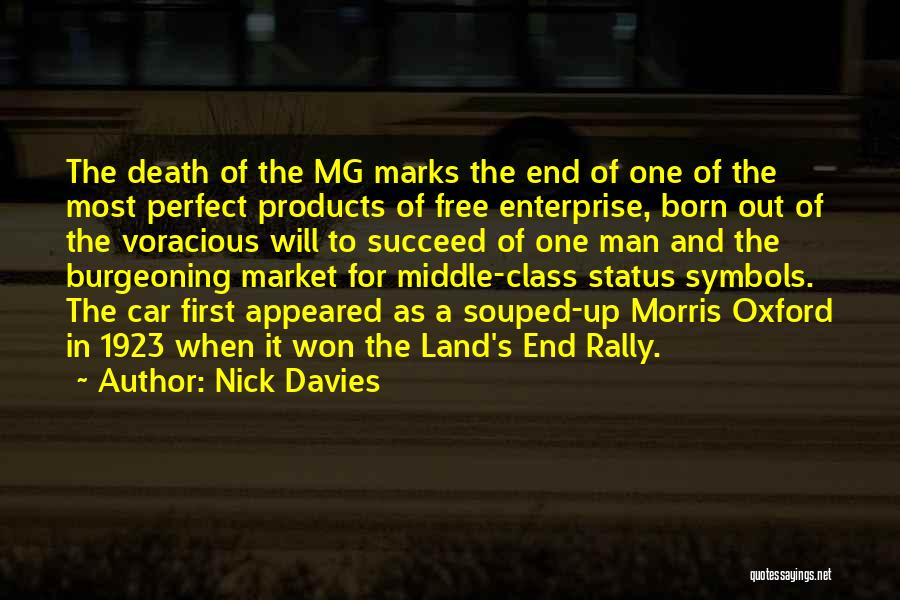 Man's Free Will Quotes By Nick Davies