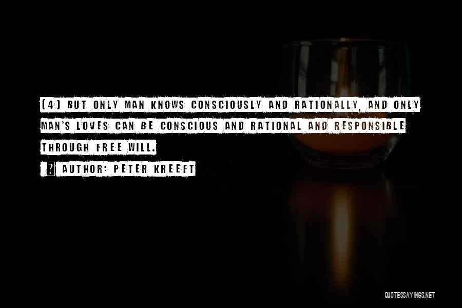 Man's Free Will Quotes By Peter Kreeft