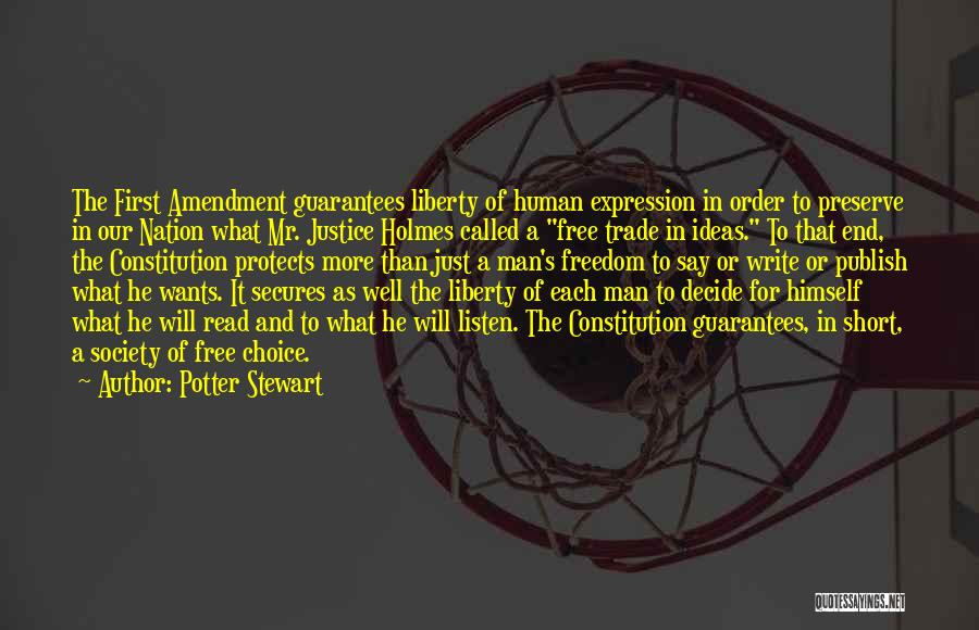 Man's Free Will Quotes By Potter Stewart