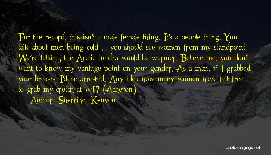 Man's Free Will Quotes By Sherrilyn Kenyon