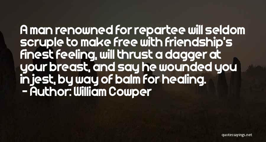 Man's Free Will Quotes By William Cowper