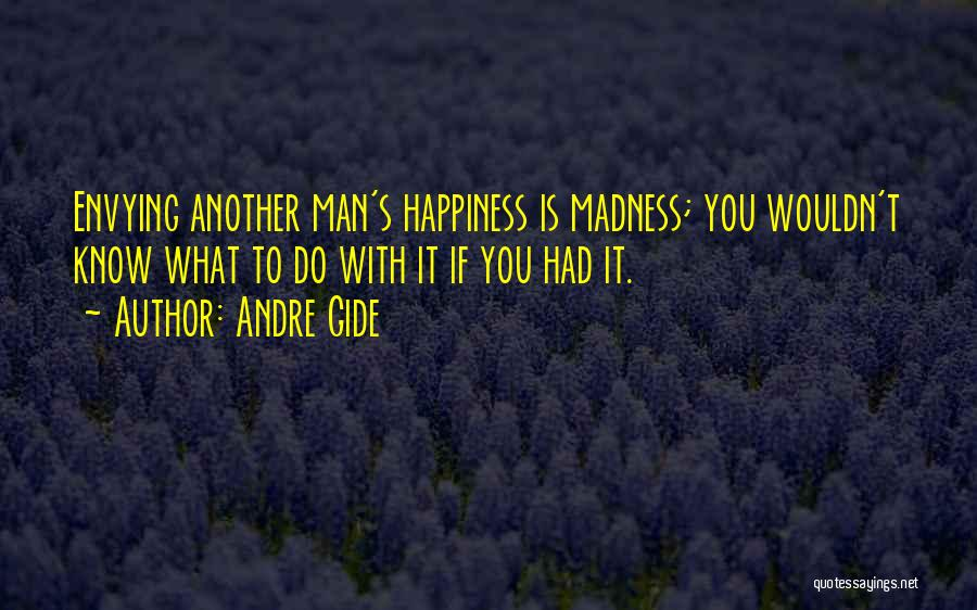 Man's Man Quotes By Andre Gide