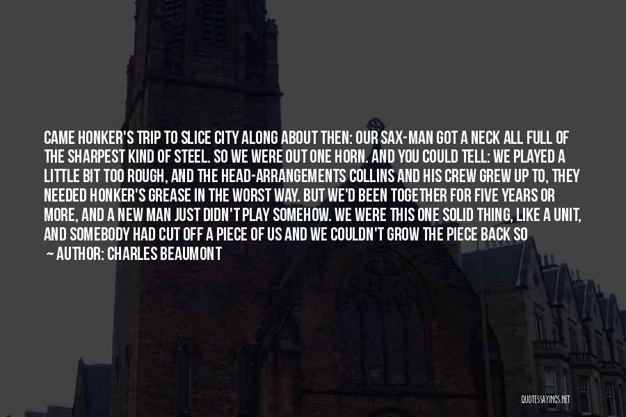 Man's Man Quotes By Charles Beaumont