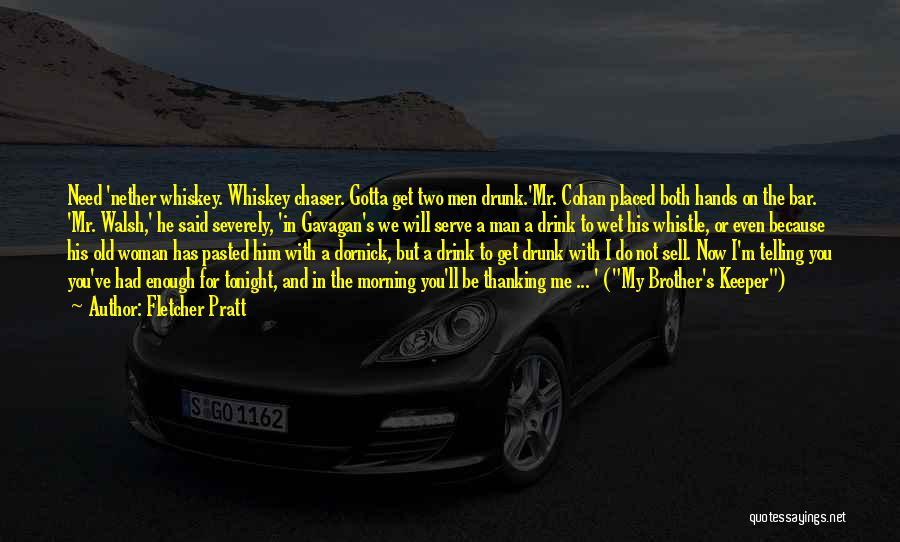 Man's Man Quotes By Fletcher Pratt