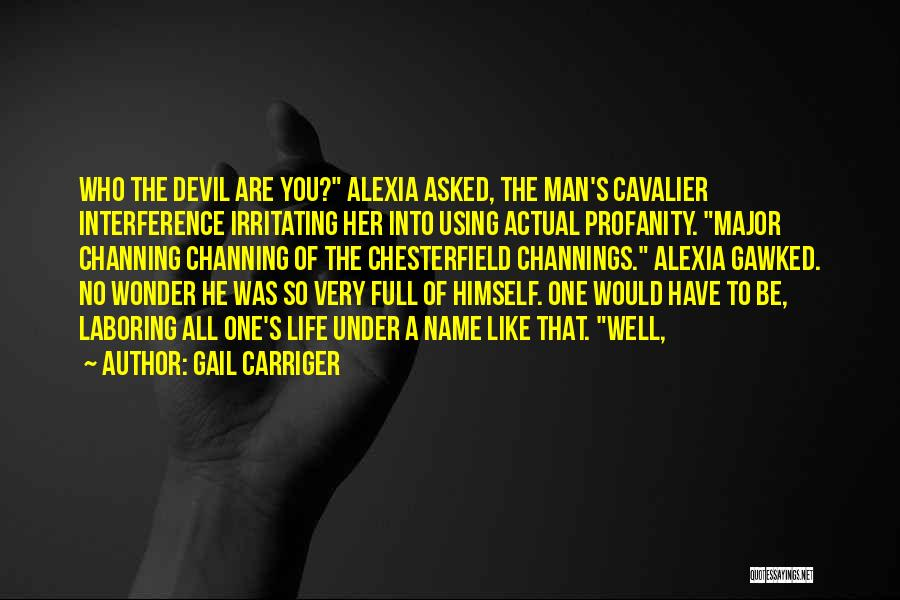 Man's Man Quotes By Gail Carriger