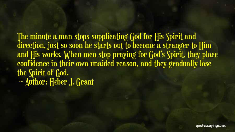 Man's Man Quotes By Heber J. Grant