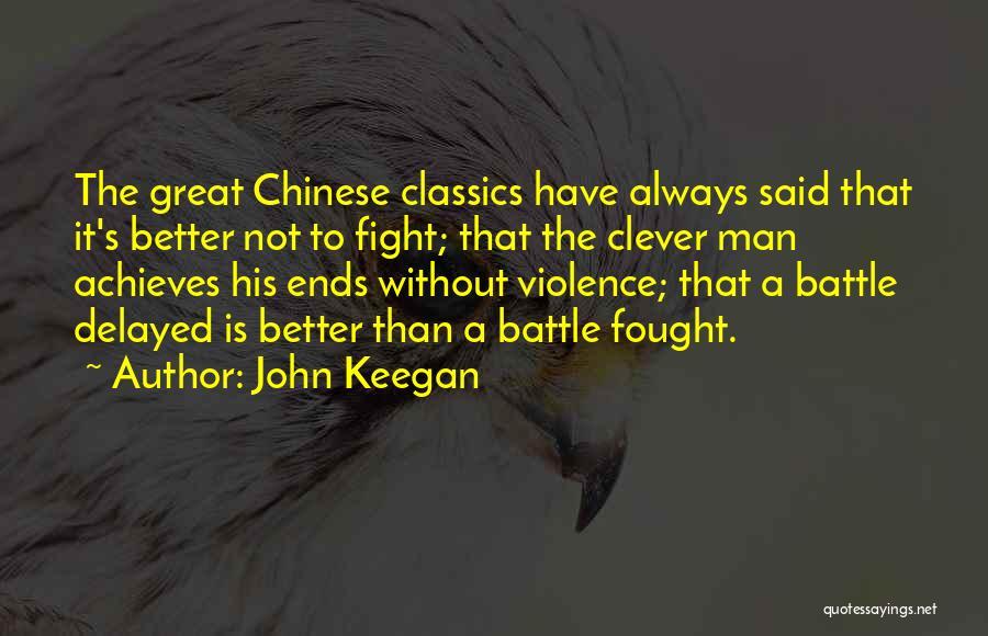 Man's Man Quotes By John Keegan