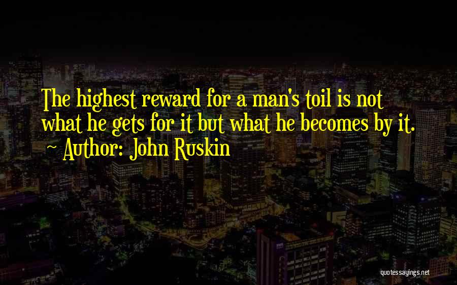 Man's Man Quotes By John Ruskin