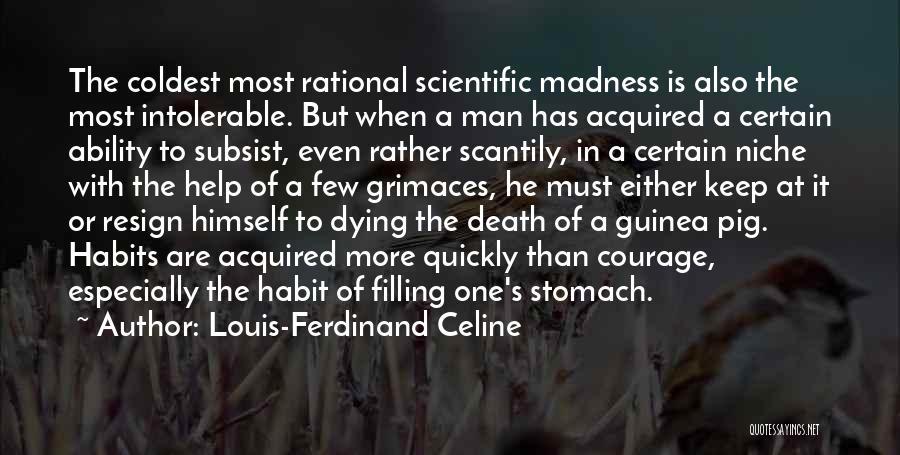 Man's Man Quotes By Louis-Ferdinand Celine