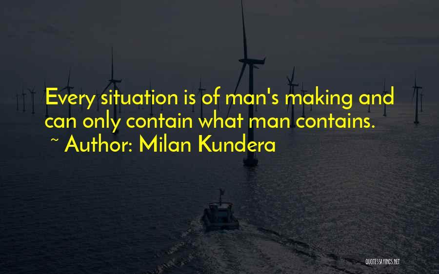 Man's Man Quotes By Milan Kundera