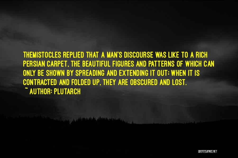 Man's Man Quotes By Plutarch