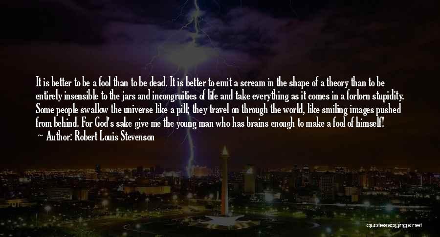 Man's Man Quotes By Robert Louis Stevenson