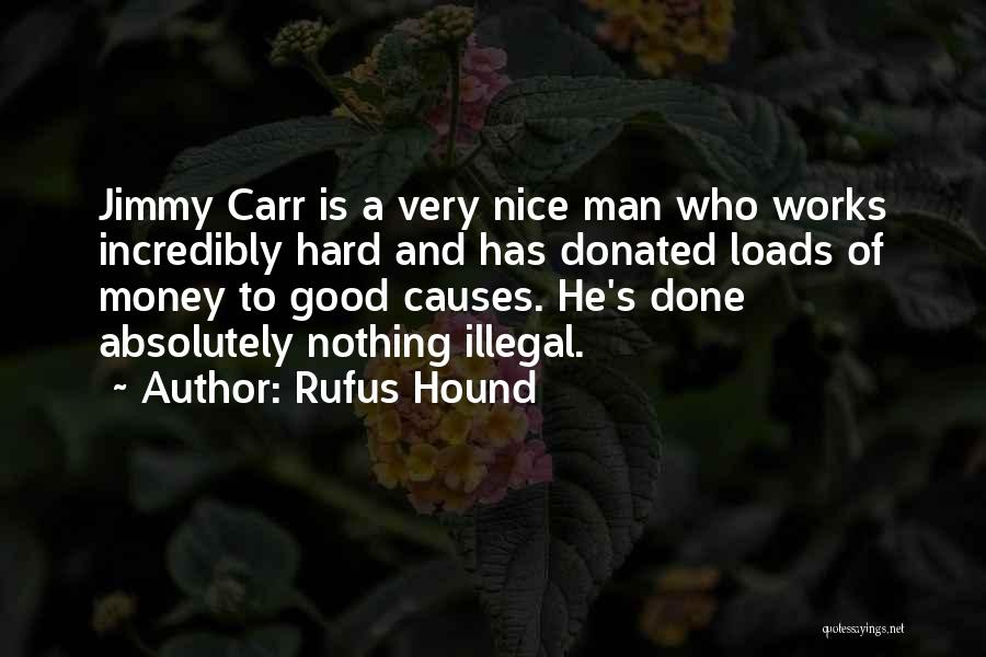Man's Man Quotes By Rufus Hound
