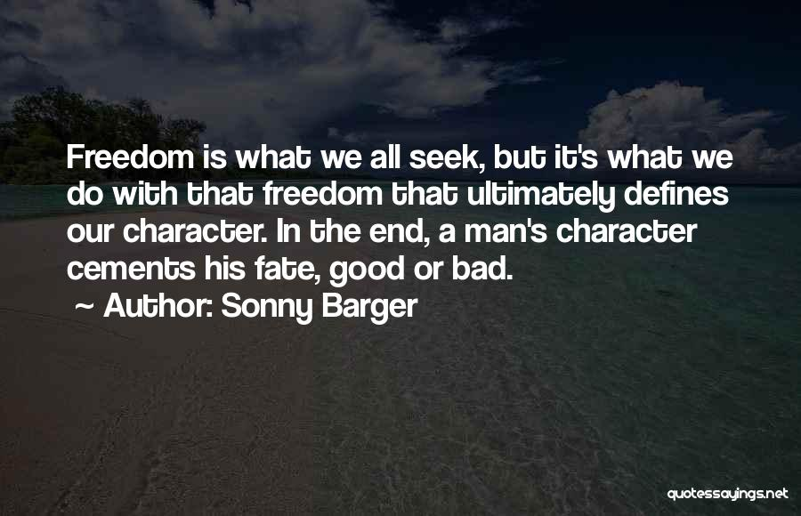 Man's Man Quotes By Sonny Barger