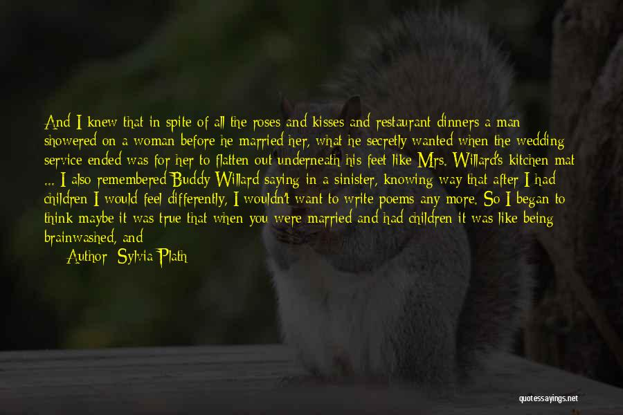 Man's Man Quotes By Sylvia Plath