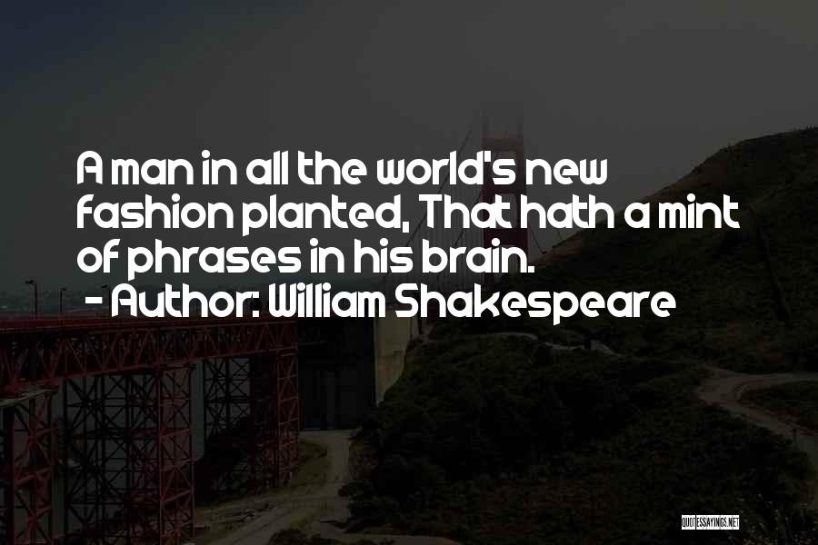Man's Man Quotes By William Shakespeare