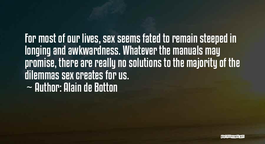 Manuals Quotes By Alain De Botton