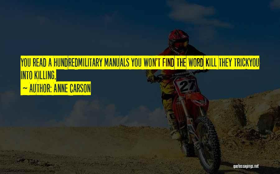 Manuals Quotes By Anne Carson
