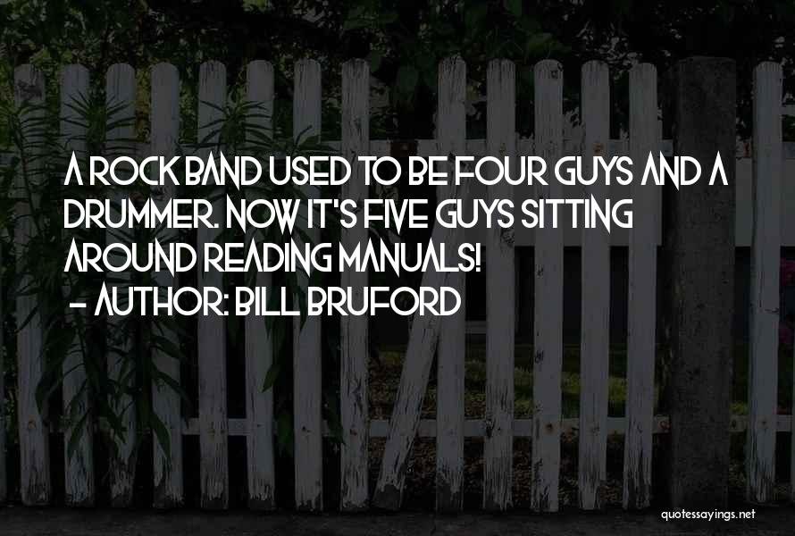 Manuals Quotes By Bill Bruford