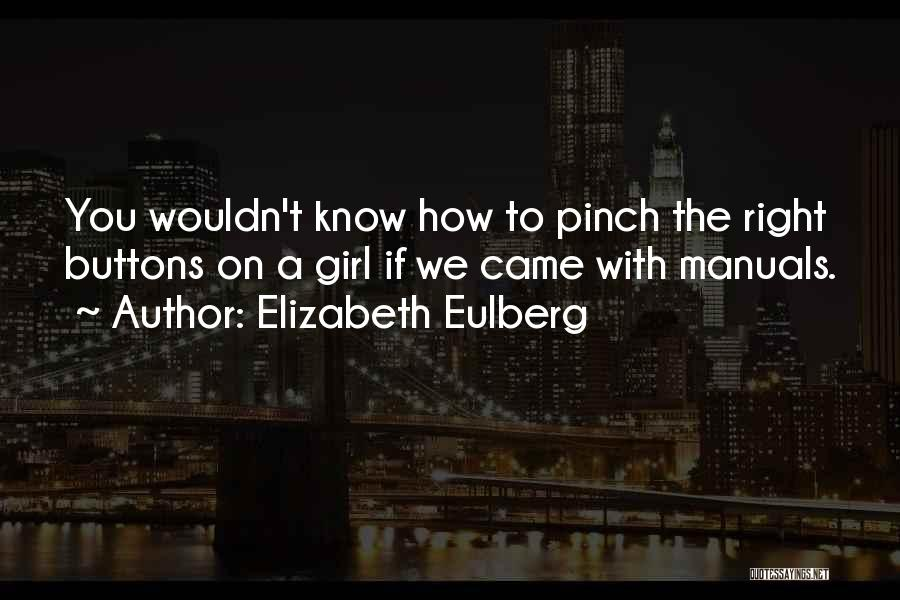 Manuals Quotes By Elizabeth Eulberg