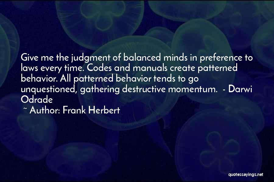 Manuals Quotes By Frank Herbert