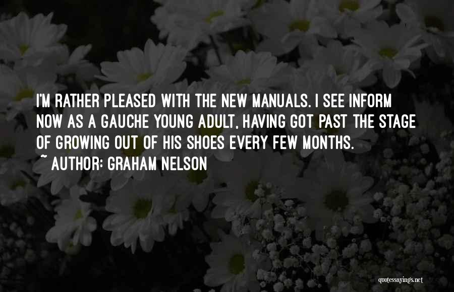 Manuals Quotes By Graham Nelson