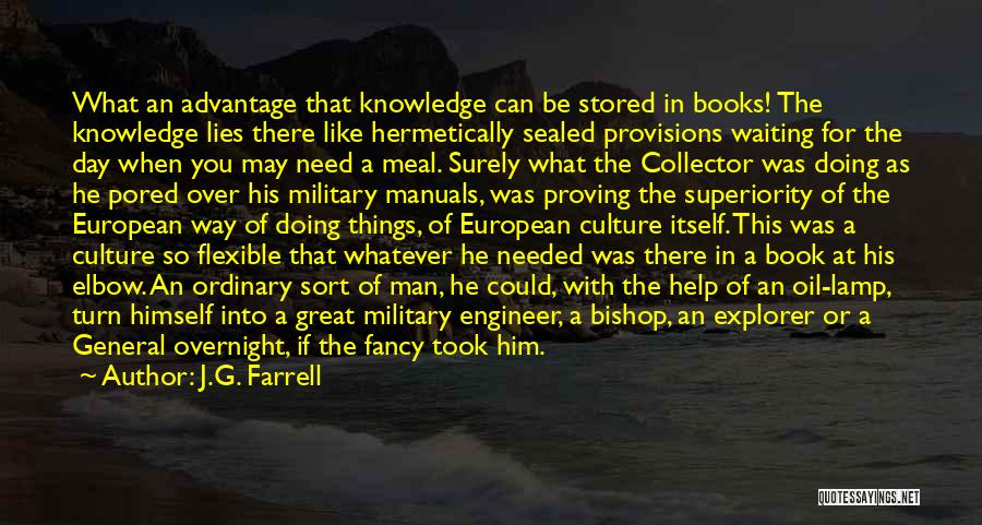 Manuals Quotes By J.G. Farrell
