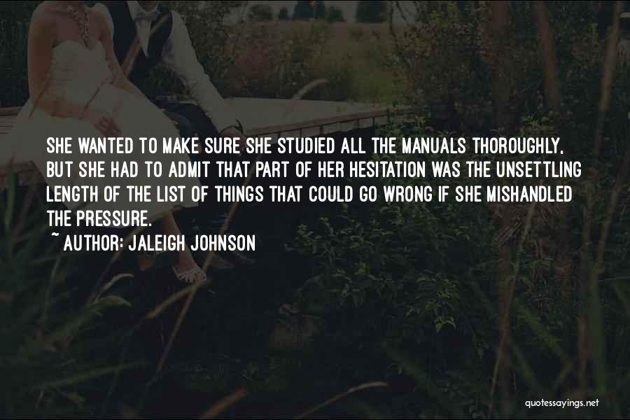 Manuals Quotes By Jaleigh Johnson