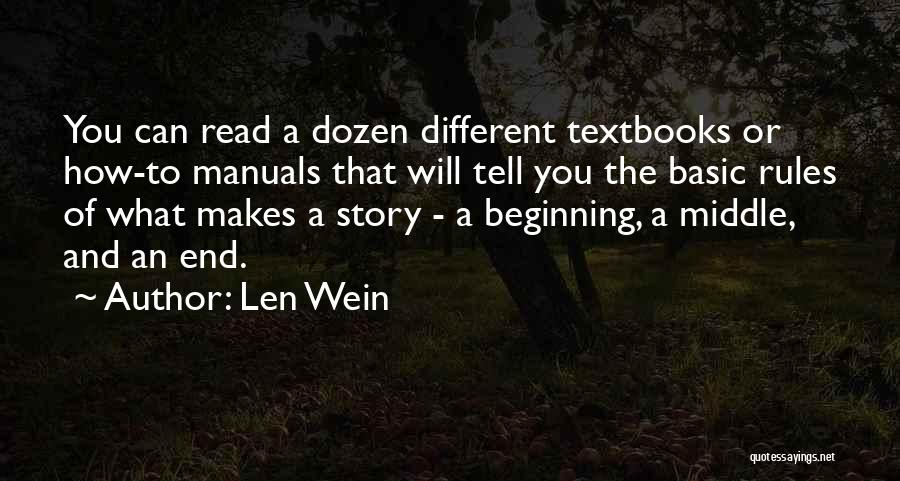 Manuals Quotes By Len Wein