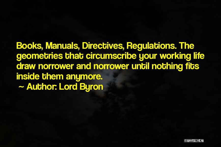 Manuals Quotes By Lord Byron