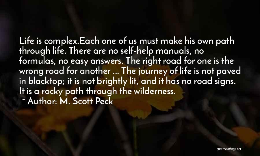 Manuals Quotes By M. Scott Peck