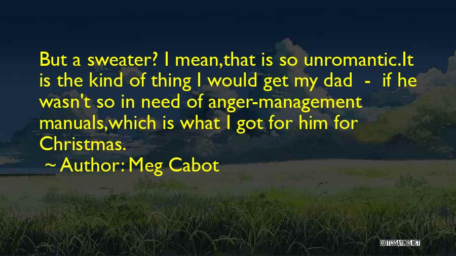 Manuals Quotes By Meg Cabot