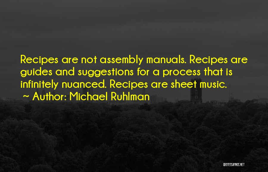 Manuals Quotes By Michael Ruhlman
