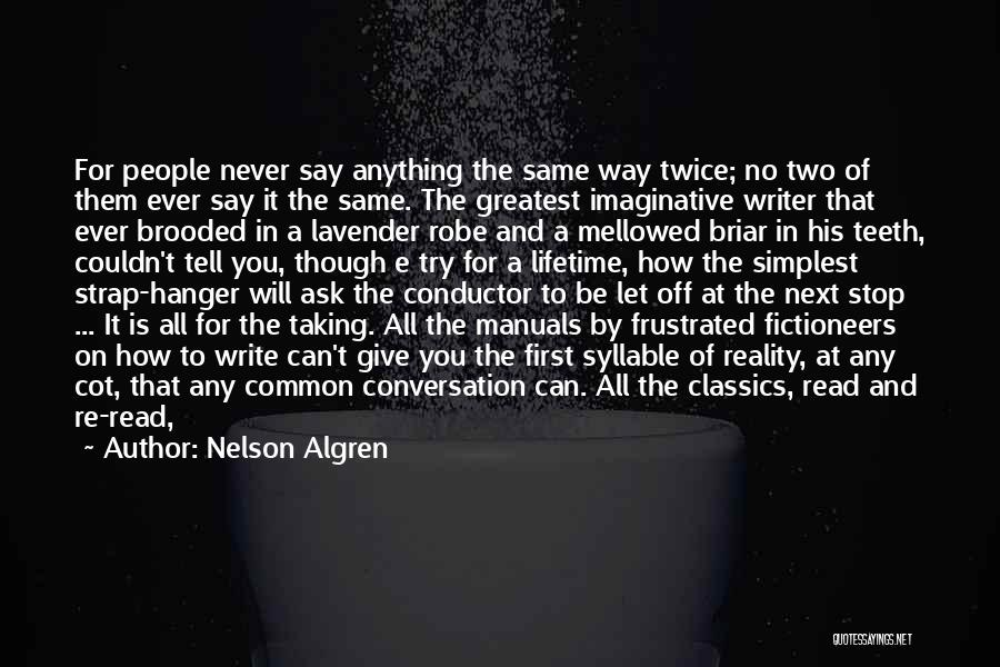 Manuals Quotes By Nelson Algren