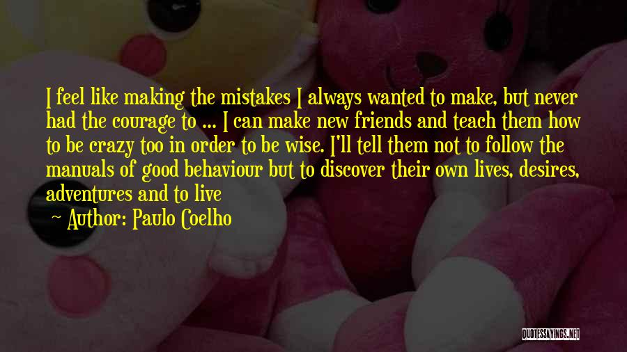 Manuals Quotes By Paulo Coelho