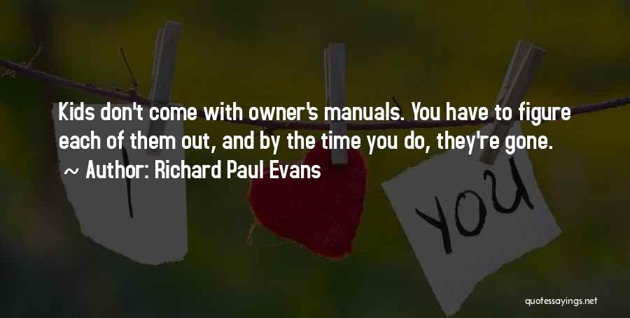 Manuals Quotes By Richard Paul Evans